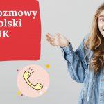 Tanie rozmowy do Polski z UK